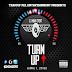 DJ Main Event Presents: The Turn Up (April 1, 2016)