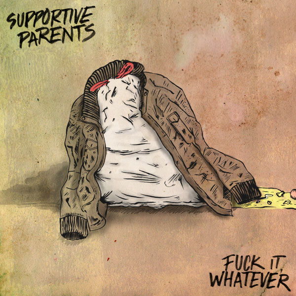 "Supportive Parents stream new album ""Fuck it, Whatever"""