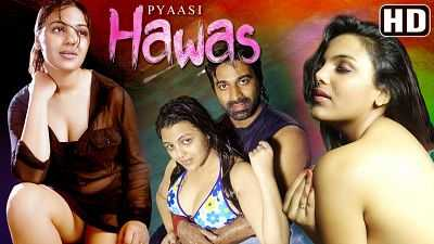 18+ Pyaasi Hawas 2016 Bollywood Hindi Hot Movies 200mb DVDRip