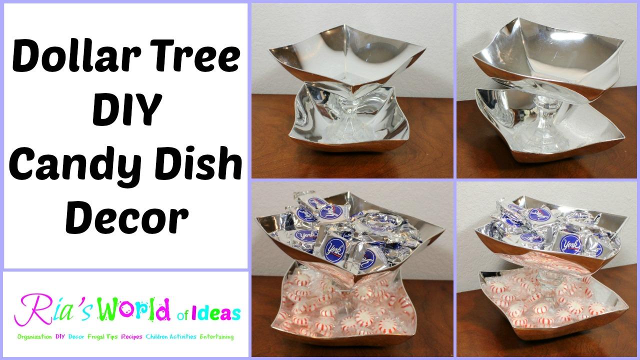 Ria S World Of Ideas Dollar Tree Diy Candy Dish Decor