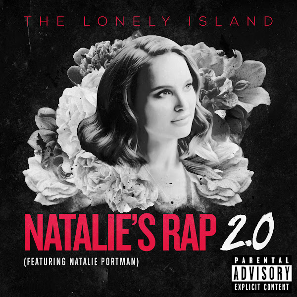 The Lonely Island - Natalie's Rap 2.0 (feat. Natalie Portman) - Single Cover