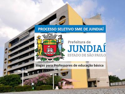 Prefeitura do Município de Jundiaí, abre Processo Seletivo para Professores