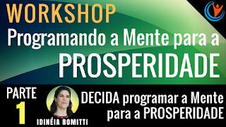 vídeo 1 decida programar a mente para a prosperidade