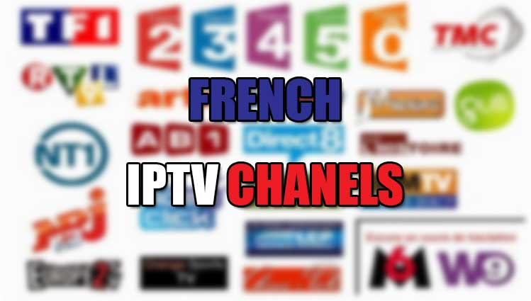 French IPTV Channels
