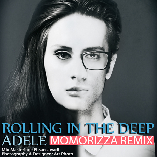 Adele Live Rolling In The Deep: Rolling In The Deep (MoMoRizza Remix