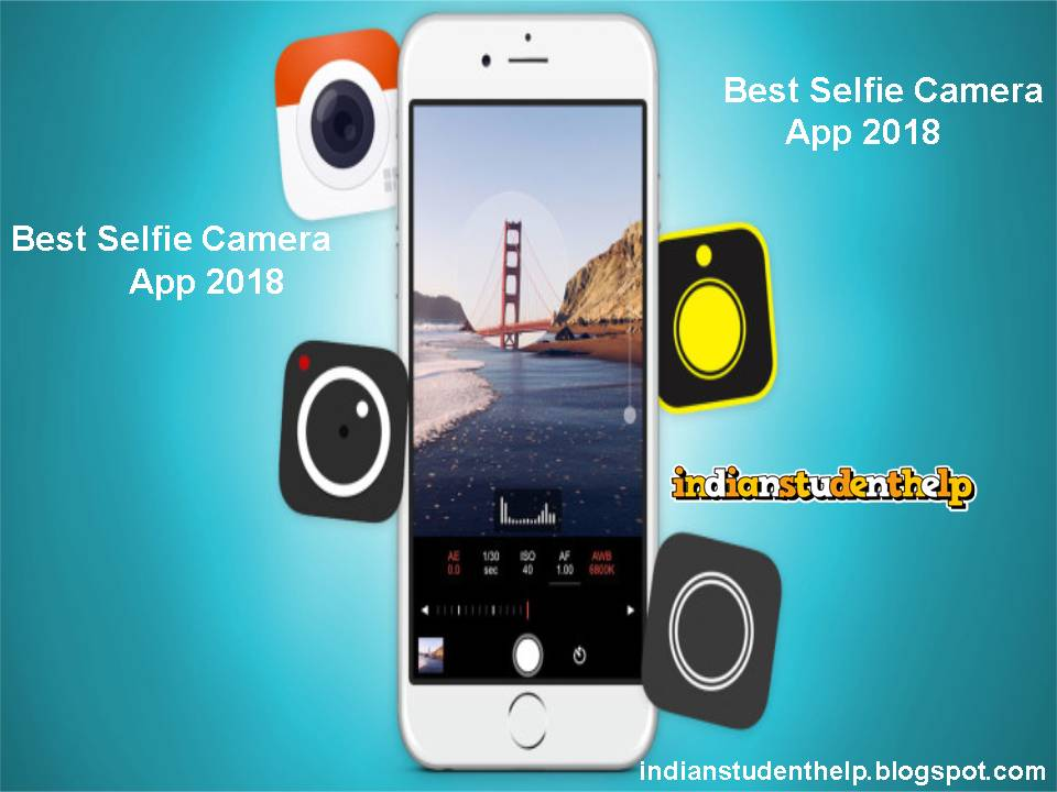 Best Selfie Camera App 2018 ( Top Five Camera App )