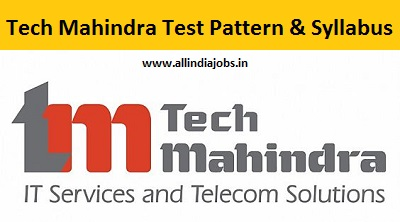 Tech Mahindra Test Pattern Syllabus And Selection Process