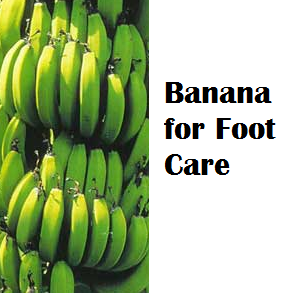 Health Benefits of Banana fruit - Banana for Foot Care