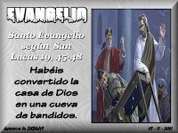 Resultado de imagen para En aquel tiempo, entró Jesús en el templo y se puso a echar a los vendedores