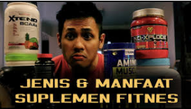 Jenis dan manfaat suplemen fitnes