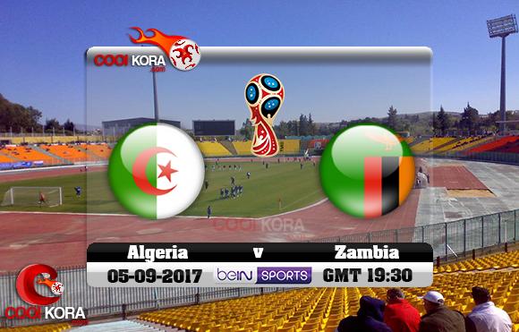مشاهدة مباراة الجزائر وزامبيا اليوم 5-9-2017 تصفيات كأس العالم