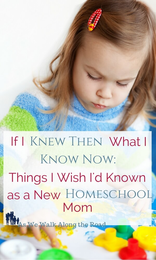 Things I Wish I'd Known as a New Homeschool Mom