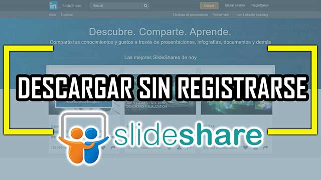 descargar documentos o diapositivas de SlideShare sin registrarse