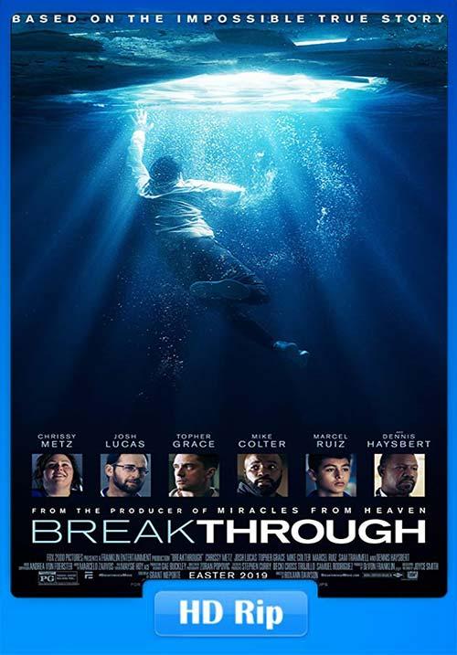 Breakthrough 2019 720p WEBRip x264 | 480p 300MB | 100MB HEVC Poster