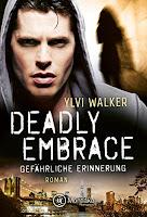 https://www.amazon.de/Deadly-Embrace-Gefährliche-Ylvi-Walker-ebook/dp/B06WP2NFJB