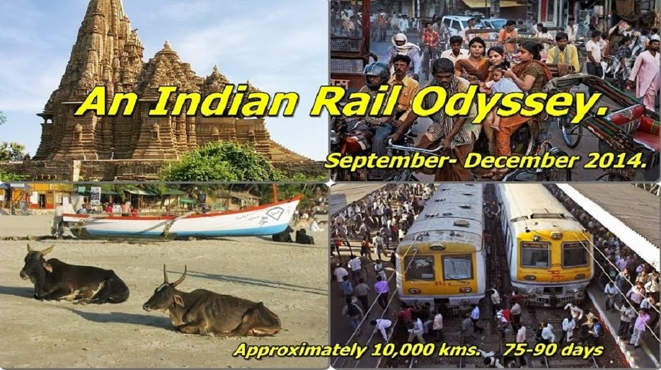 An Indian Rail Odyssey 2014.