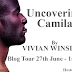 Blog Tour & Giveaway - Uncovering Camila by Vivian Winslow