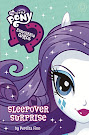 My Little Pony Equestria Girls: Sleepover Surprise Books
