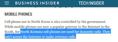 Cell phone use in North Korea is also controlled by the government. While mobile phones are now a popular gateway to the Internet in the South, for North Koreans cell phones are used for domestic calls. They can't access the Internet or make overseas calls.