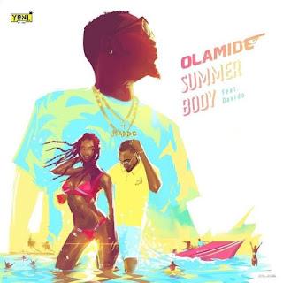 Olamide-Ft.-Davido-Summer-Body_txacatxo-so9dades