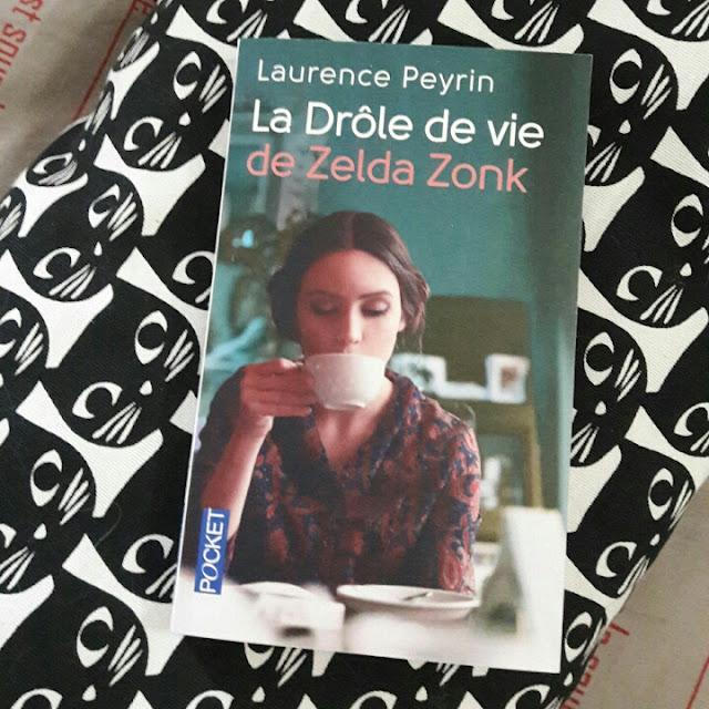 La drôle de vie de Zelda Zonk ~ Laurence Peyrin