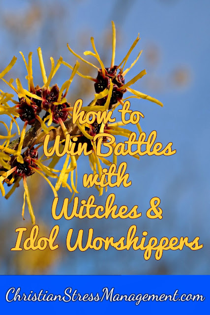 How to Win Battles with Witches and Idol Worshippers