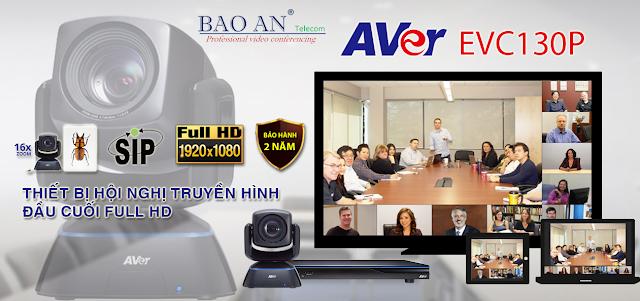 Hiệu quả, tiết kiệm nhiều hơn với giải pháp hội nghị truyền hình AVer EVC130P