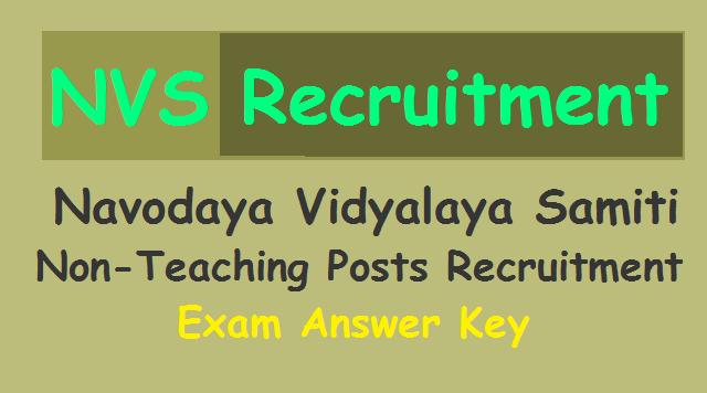 navodaya vidyalaya samiti  answer key for non-teaching posts recruitment exam 2018 /nvs non-teaching posts recruitment exam answer key,nvs recruitment answer key