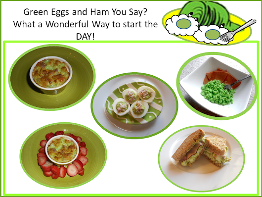 Green Eggs and Ham You Say? What A Wonderful Way To Start the Day