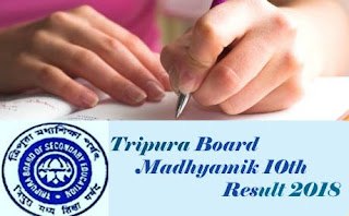 Tripura 10th Results 2018, TBSE 10th Results 2018, TBSE Madhyamik 10th Results 2018, TBSE Madhyamik Result