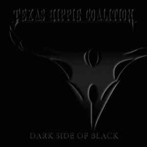 Texas Hippie Coalition - Dark Side Of Black