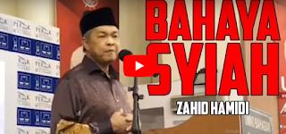 Syiah Bahaya Untuk Negara - Zahid Hamidi [Video]