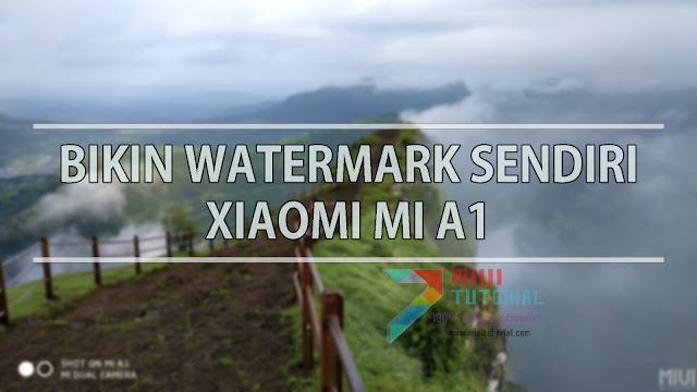 Ingin Bisa Mengubah Sendiri Logo dan Text Watermark Foto Pada Xiaomi Mi A1? Coba Tutorial yang Satu Ini!