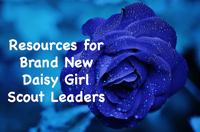 Resources for brand new Daisy Girl Scout leaders. Get started on the right foot!