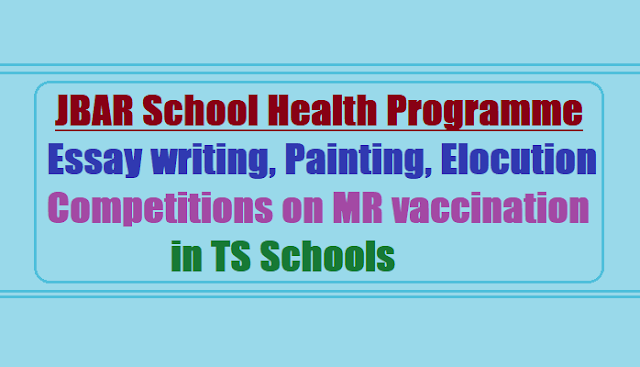 JBAR Essay writing,Painting, Elocution Competitions on MR vaccination in TS Schools