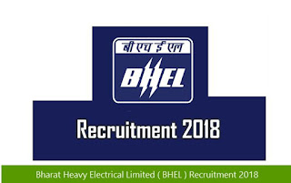 Bharat Heavy Electrical Limited ( BHEL ) Recruitment 2018