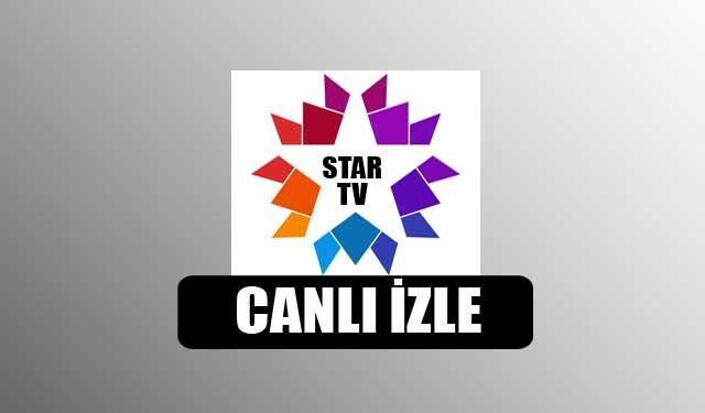 Star TV Canlı İzle  Kesintisiz HD Yayın