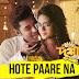 HOTE PAARE NA Lyrics - Bolo Dugga Maiki | Ankush, Nusrat Jahan