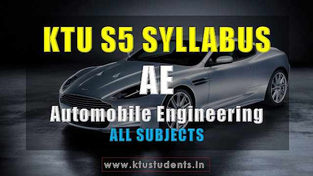 KTU S5 BTECH Automobile Engineering SYLLABUS