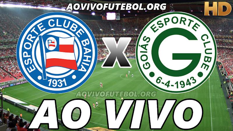 Assistir Bahia vs Goiás Ao Vivo HD