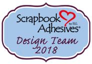 Scrapbook Adhesives by 3L 2018 Design Team