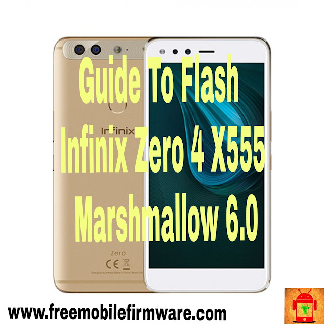 Guide To Flash Infinix Zero 4 X555 Marshmallow 6.0 S05C_Q34_s05c_q34_6.0_Android_6.0_lnfinix_Zero_4