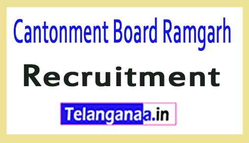Cantonment Board Ramgarh Recruitment