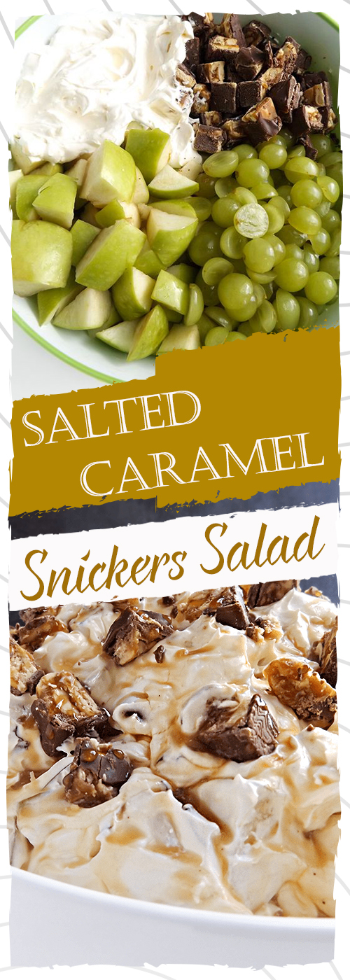 Salted Caramel Snickers Salad Recipe