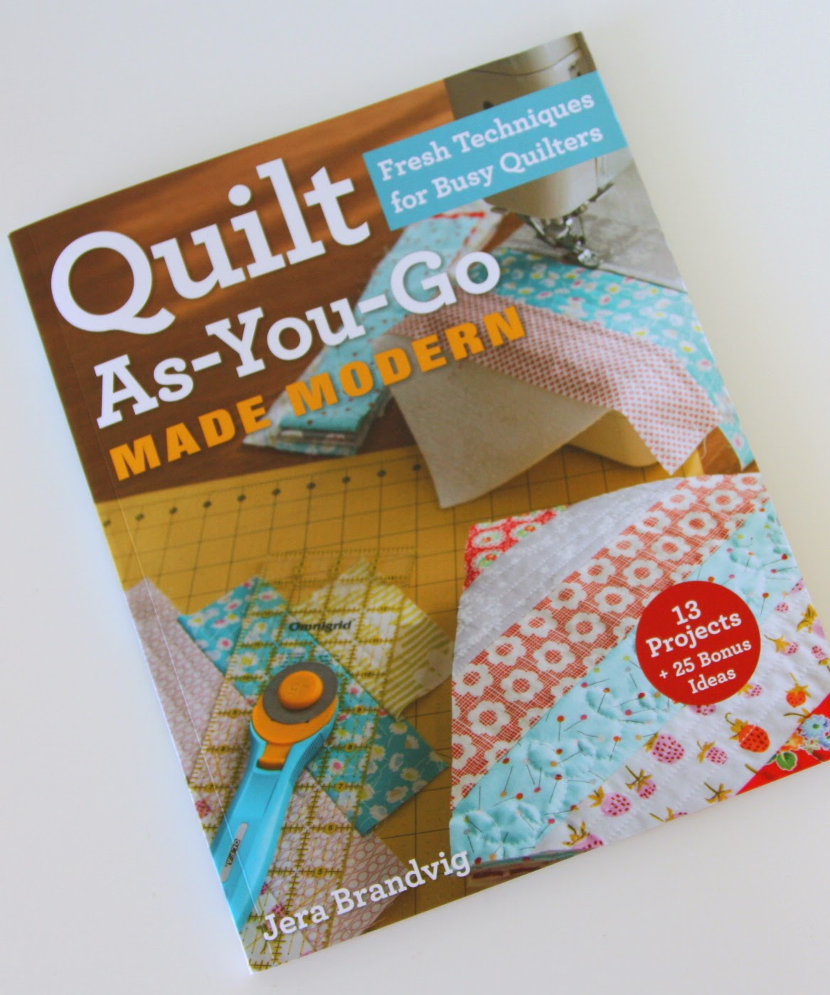 Modern Quilt As You Go Pattern Book Diary Of A Quilter A Quilt Blog
