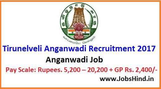 Tirunelveli Anganwadi Recruitment 2017