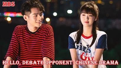 Hello, Debate Opponent chinese drama