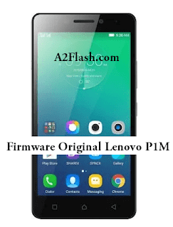 Download Stock ROM / Firmware Lenovo P1m Original