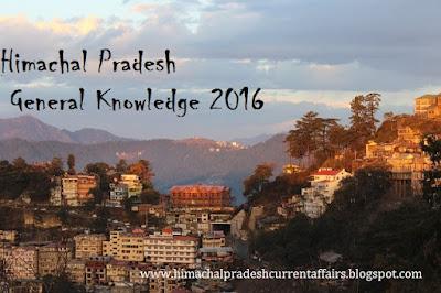 latest himachal pradesh general knowledge 2016