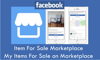 Item For Sale Marketplace – How To Locate My Items For Sale on Marketplace